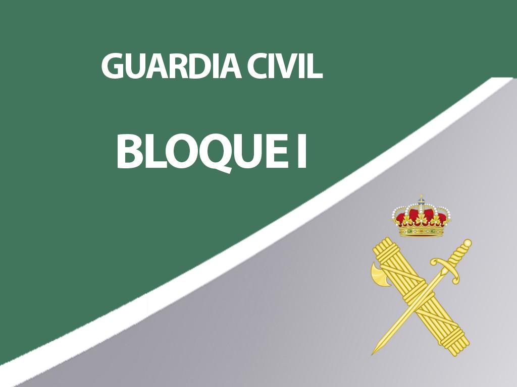 Guardia Civil - Bloque I