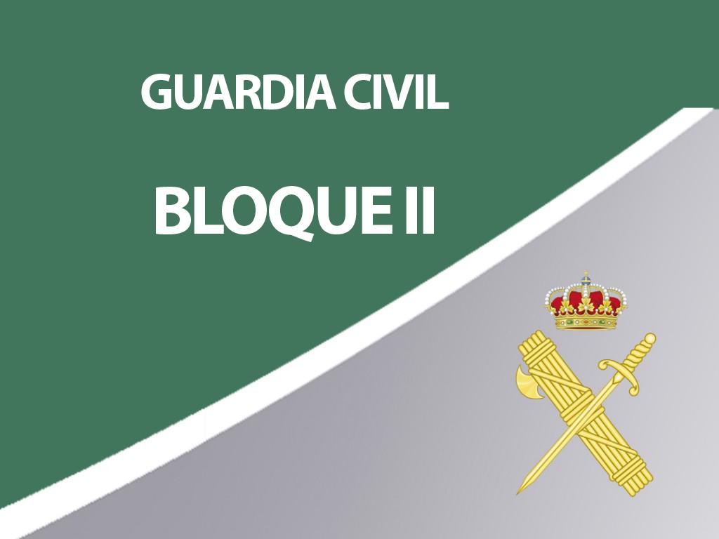 Guardia Civil - Bloque II