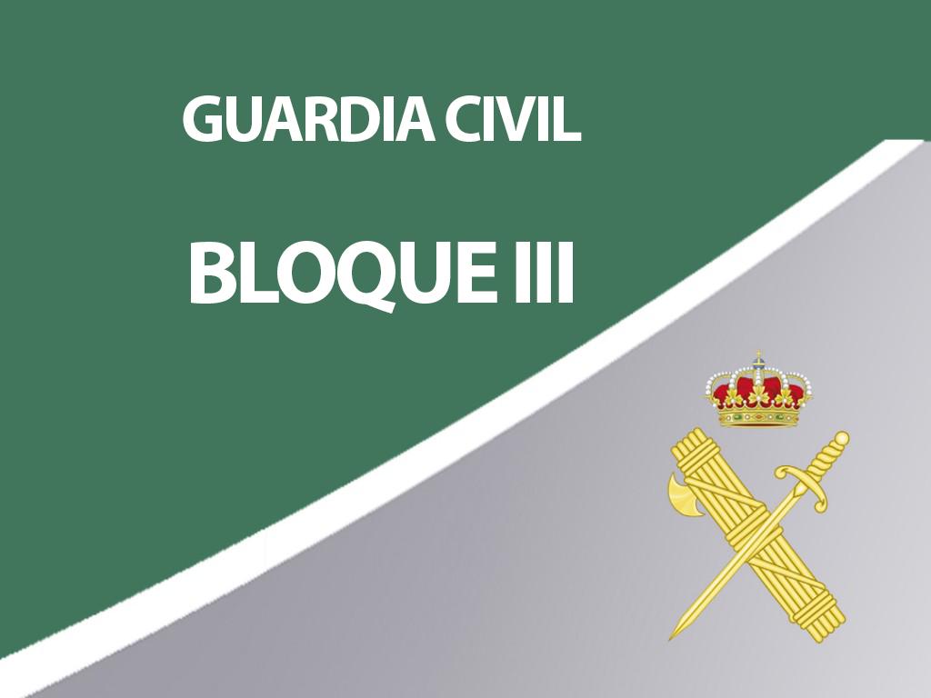 Guardia Civil - Bloque III
